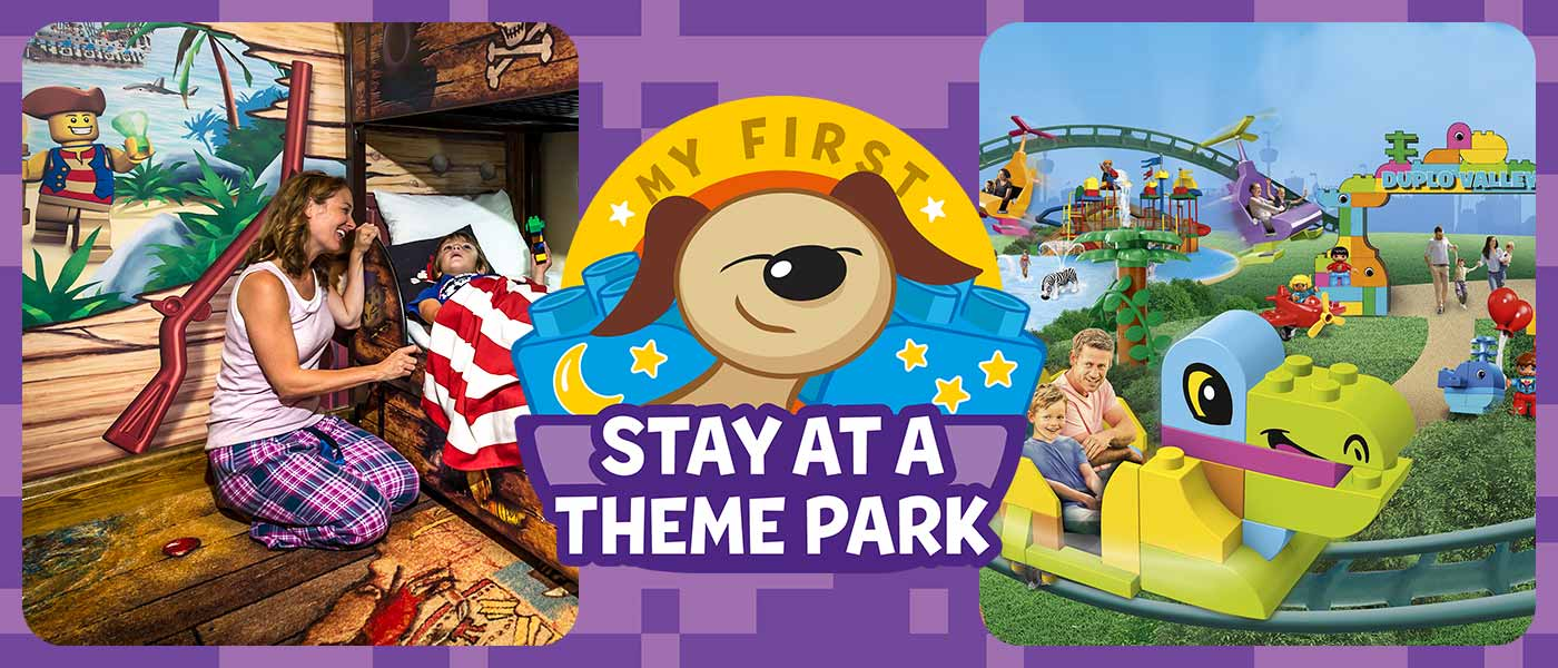 My First Stay at a Theme Park with LEGOLAND<sup>®</sup> Holidays